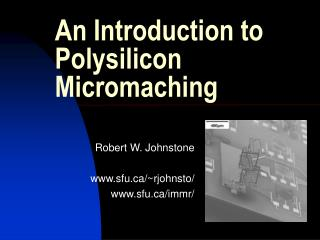An Introduction to Polysilicon Micromaching
