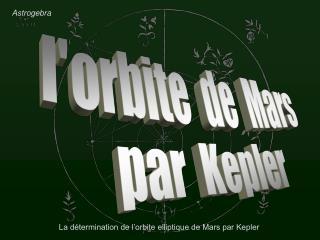 l'orbite  de  Mars par  Kepler
