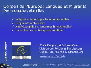 Conseil de l Europe: Langues et Migrants Des approches plurielles