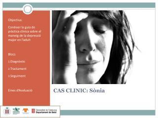 CAS CLINIC: Sònia