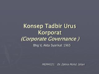 Konsep Tadbir Urus Korporat (Corporate Governance )