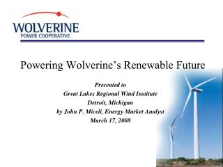 Powering Wolverine's Renewable Future
