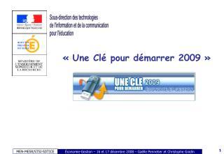 � Une Cl� pour d�marrer 2009 �