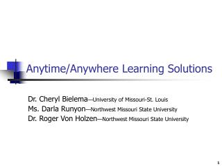 Anytime/Anywhere Learning Solutions