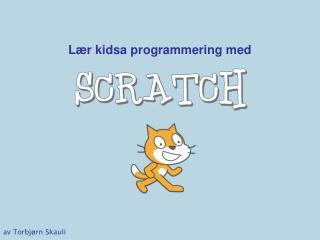 Lær kidsa programmering med