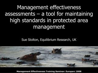 Session 1: Introduction to management effectiveness Session 2:
