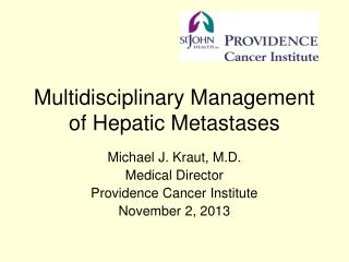 Multidisciplinary Management of Hepatic Metastases