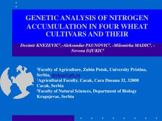 GENETIC ANALYSIS OF NITROGEN ACCUMULATION IN FOUR WHEAT CULTIVARS AND THEIR