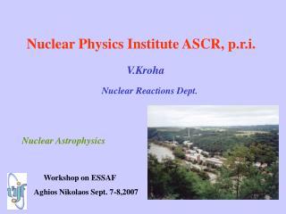 Nuclear Physics Institute ASCR, p.r.i.
