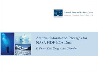 Archival Information Packages for NASA HDF-EOS Data