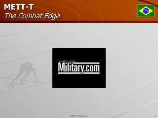 METT-T   The Combat Edge