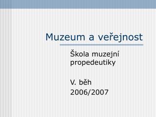 Muzeum a veřejnost