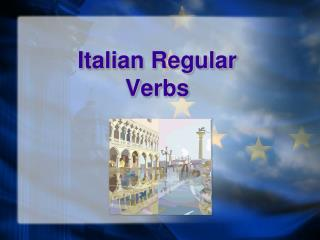 Italian Regular  Verbs