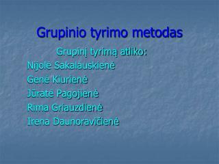 Grupinio tyrimo metodas