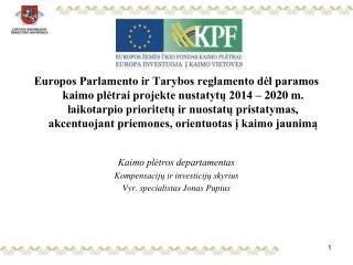 2014-2020 M.  ES KAIMO PLĖTROS PRIORITETAI