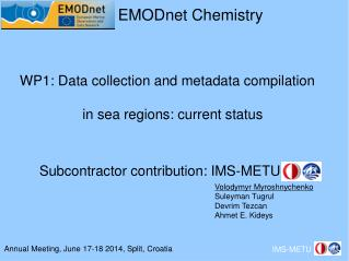 WP1: Data collection and metadata compilation in sea regions: current status