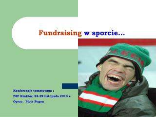 Fundraising  w sporcie...