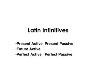 Latin Infinitives