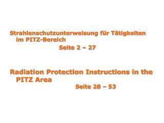 Strahlenschutzunterweisung f r T tigkeiten im PITZ-Bereich     Seite 2   27   Radiation Protection Instructions in the P