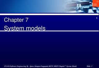 Chapter 7 System models