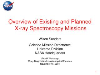 Overview of Existing and Planned  X-ray Spectroscopy Missions