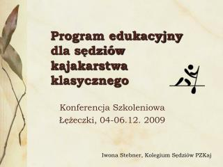 Program edukacyjny  dla sędziów  kajakarstwa klasycznego