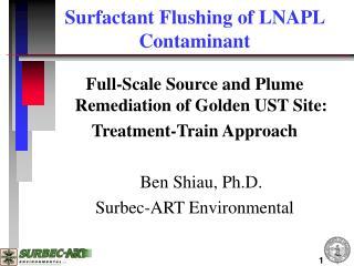 Surfactant Flushing of LNAPL Contaminant