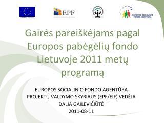 Gairės pareiškėjams pagal Europos pabėgėlių fondo Lietuvoje 2011 metų programą
