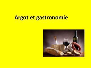 Argot  et gastronomie