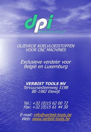 OLIEVRIJE KOELVLOEISTOFFEN VOOR CNC MACHINES Exclusieve verdeler voor België en Luxemburg