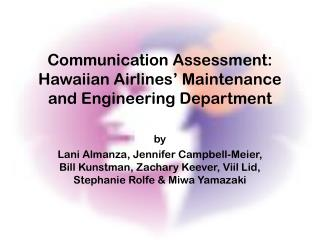 Communication Assessment: Hawaiian Airlines  Maintenance and Engineering Department