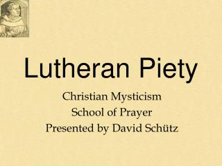 Lutheran Piety