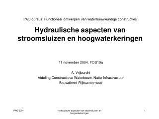 11 november 2004, FOS10a A. Vrijburcht Afdeling Constructieve Waterbouw, Natte Infrastructuur