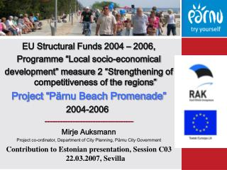 "EU Structural Funds 2004 – 2006, Programme ""Local socio-economical"