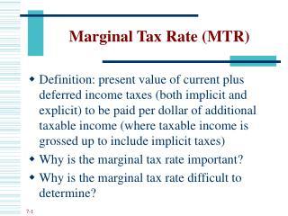 Marginal Tax Rate (MTR)