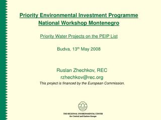 Priority Environmental Investment Programme National Workshop Montenegro
