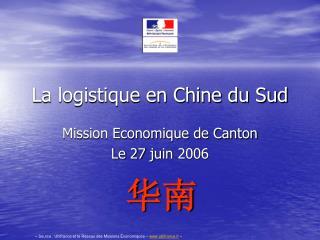 La logistique en Chine du Sud