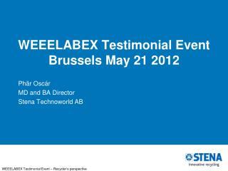 WEEELABEX  Testimonial Event Brussels May 21 2012