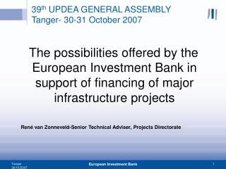 39 th  UPDEA GENERAL ASSEMBLY Tanger- 30-31 October 2007