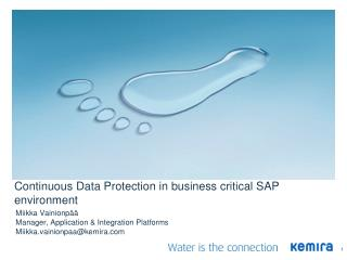 Continuous Data Protection in business critical SAP environment