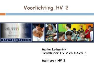 Voorlichting HV 2