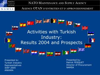 Activities with Turkish Industry: Results 2004 and Prospects
