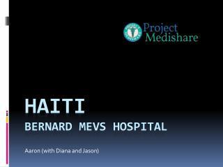 Haiti Bernard  mevs  Hospital
