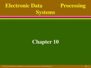 Electronic Data             Processing Systems