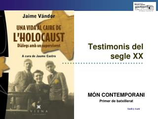 Testimonis del segle XX