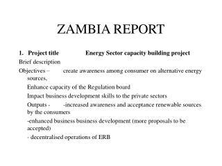 ZAMBIA REPORT