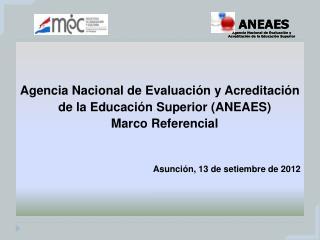 Los sistemas de Evaluación y acreditación