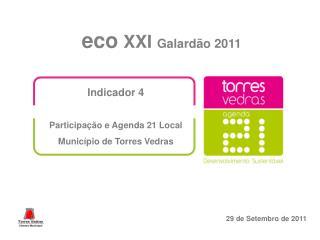 Indicador 4  Participação e Agenda 21 Local Município de Torres Vedras