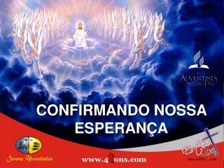 CONFIRMANDO NOSSA ESPERANÇA