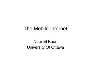 The Mobile Internet